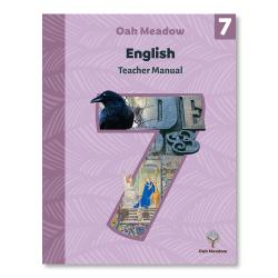 Grade 7 Teacher Manual: English | Oak Meadow Bookstore