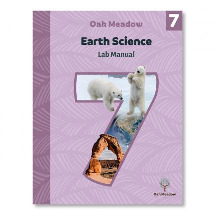 Grade 7 Earth Science Lab Manual | Oak Meadow Bookstore