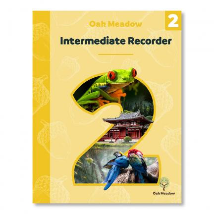 Intermediate Recorder: A Parent's Guide for Teaching Soprano Recorder - Digital | Oak Meadow Bookstore