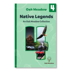 Native Legends: An Oak Meadow Collection - Digital | Oak Meadow Bookstore