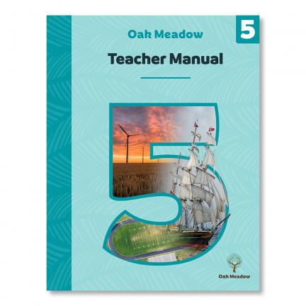 Grade 5 Teacher Manual - Digital | Oak Meadow Bookstore