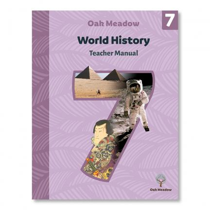 Teacher Manual: World History Grade 7 - Digital   Oak Meadow Bookstore