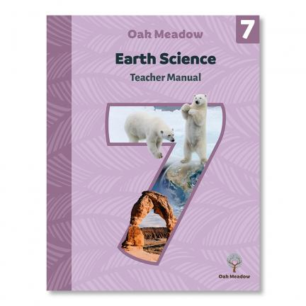 Grade 7 Earth Science: Teacher Manual - Digital | Oak Meadow Bookstore