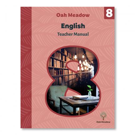 Grade 8 Teacher Manual: English - Digital | Oak Meadow Bookstore