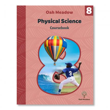 Grade 8 Physical Science Coursebook - Digital | Oak Meadow Bookstore