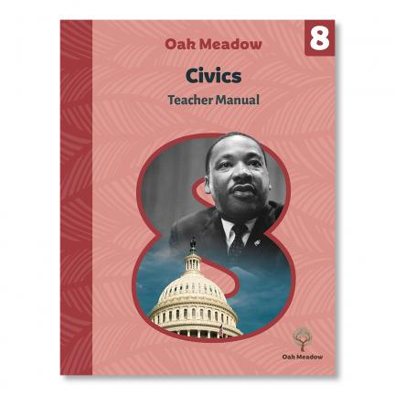 Grade 8 Teacher Manual: Civics  - Digital | Oak Meadow Bookstore
