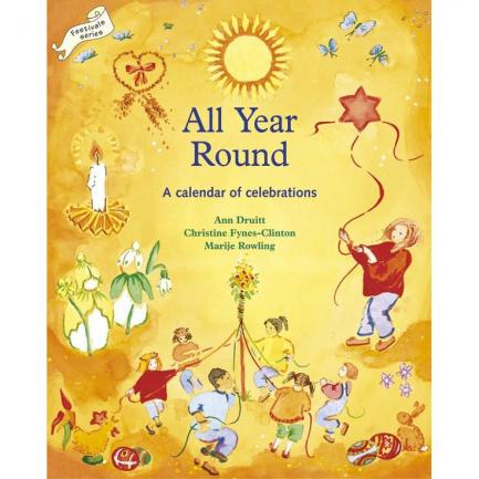 All Year Round: A Calendar of Celebrations - Homeschooling Resources | Oak Meadow Bookstore