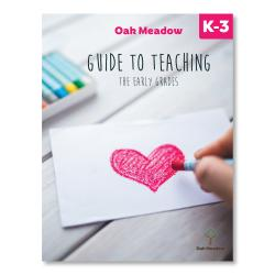 Oak Meadow Guide to Teaching the Early Grades | Oak Meadow Bookstore