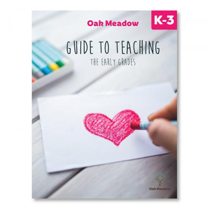 Oak Meadow Guide to Teaching the Early Grades - Digital | Oak Meadow Bookstore