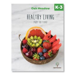 Healthy Living from the Start: A Health Curriculum for Grades K-3 - Digital | Oak Meadow Bookstore