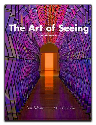 The Art of Seeing - 8th Edition, Paul Zelanski & Mary Pat Fisher | Oak Meadow Bookstore