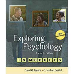 Exploring Psychology in Modules by David Myers and Nathan DeWall (MacMillan 2018)