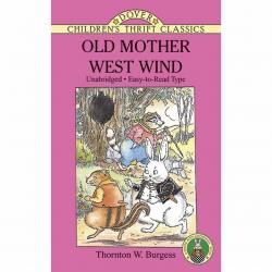 Old Mother West Wind by Thornton Burgess | Oak Meadow Bookstore