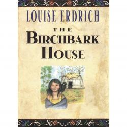 The Birchbark House by Louise Erdich | Oak Meadow Bookstore