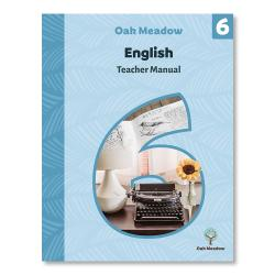 Grade 6 Teacher Manual: English | Oak Meadow Bookstore