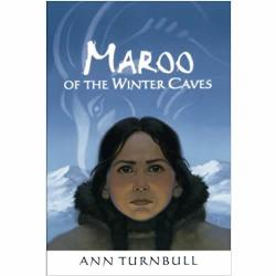 Maroo of the Winter Caves by Ann Turnbull | Oak Meadow