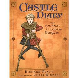 Castle Diary: The Journal of Tobias Burgess by Richard Platt | Oak Meadow Bookstore