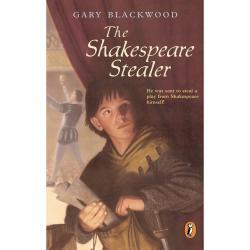 The Shakespeare Stealer by Gary Blackwood | Oak Meadow