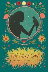 The Ugly One by Leanne Statland Ellis | Oak Meadow