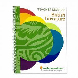 British Literature: Heroes, Monsters, Fairies, and Kings - Teacher Manual | Oak Meadow Bookstore