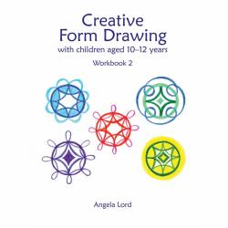 Creative Form Drawing with Children Aged 10-12 Years: Workbook 2