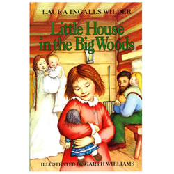 Little House in the Big Woods by Laura Ingalls Wilder | Oak Meadow Bookstore