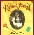 Rachel's Journal: The Story of a Pioneer Girl by Marissa Moss | Oak Meadow Bookstore