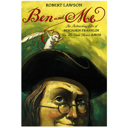 Ben and Me by Robert Lawson | Oak Meadow Bookstore