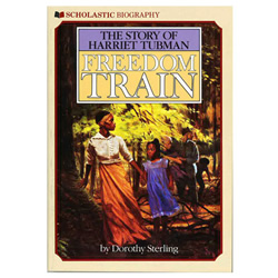 The Story of Harriet Tubman: Freedom Train by Dorothy Sterling | Oak Meadow Bookstore